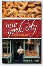 New York City A Food Biography