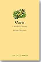Corn: A Global History