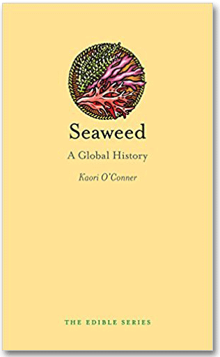 Seaweed: A Global History