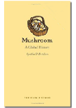 Mushroom: A Global History