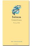 Salmon: A Global History